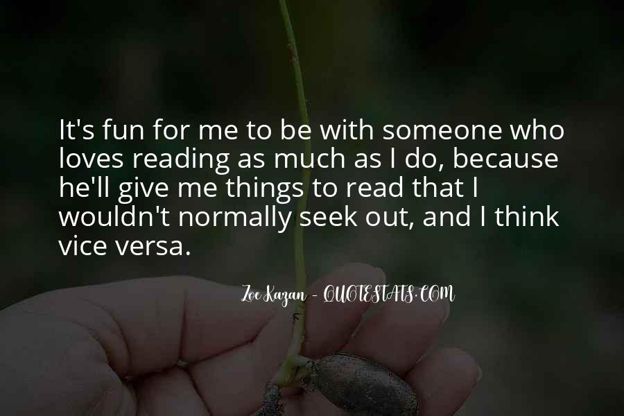 He Loves Me For Me Quotes #1136861