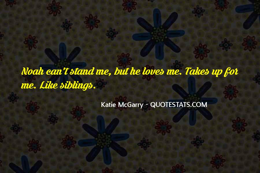 He Loves Me For Me Quotes #1243128
