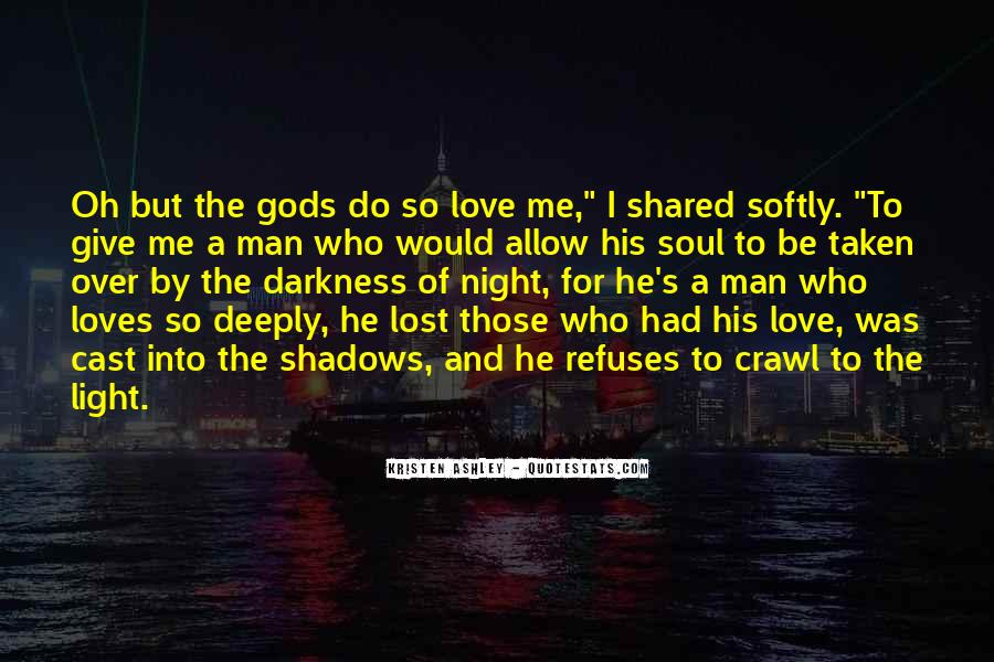 He Loves Me For Me Quotes #1770814