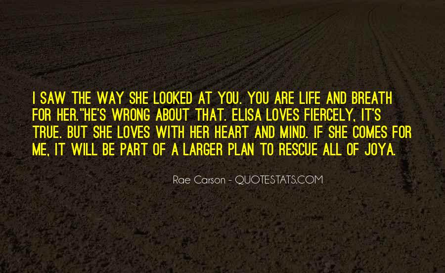 He Loves Me For Me Quotes #1803348