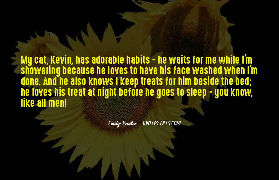 He Loves Me For Me Quotes #188946