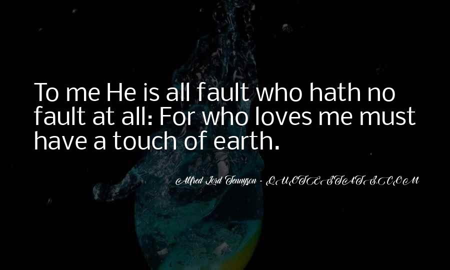 He Loves Me For Me Quotes #351361