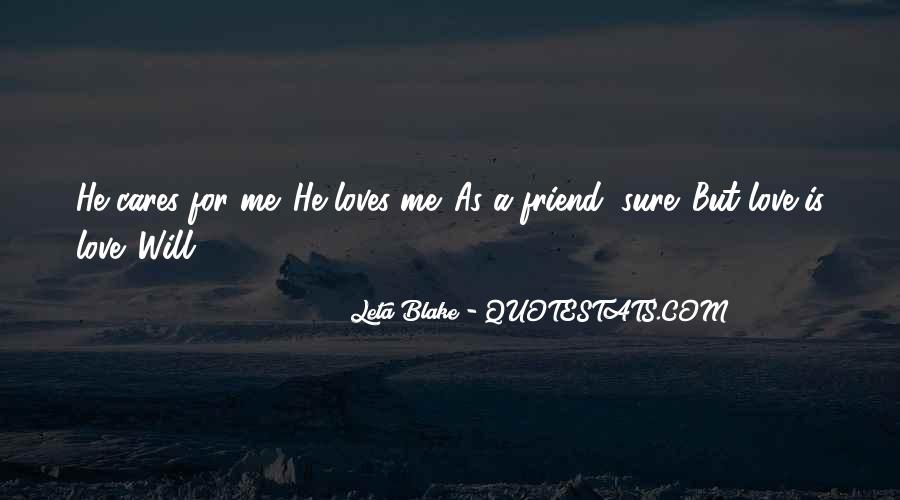 He Loves Me For Me Quotes #470741