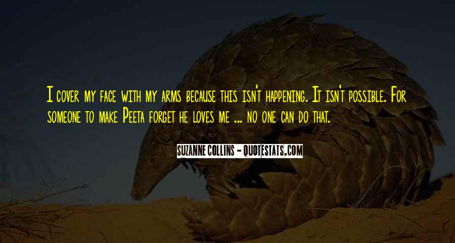 He Loves Me For Me Quotes #542378
