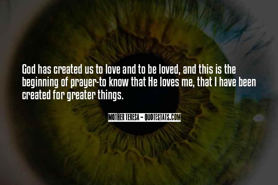 He Loves Me For Me Quotes #553095
