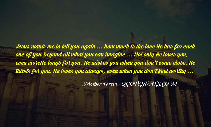 He Loves Me For Me Quotes #903322