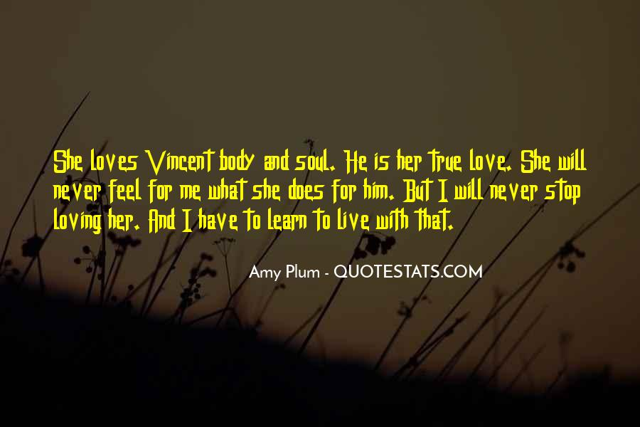 He Loves Me For Me Quotes #957806