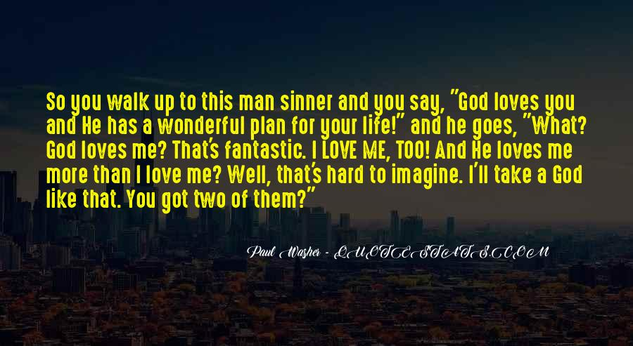 He Loves Me For Me Quotes #971490