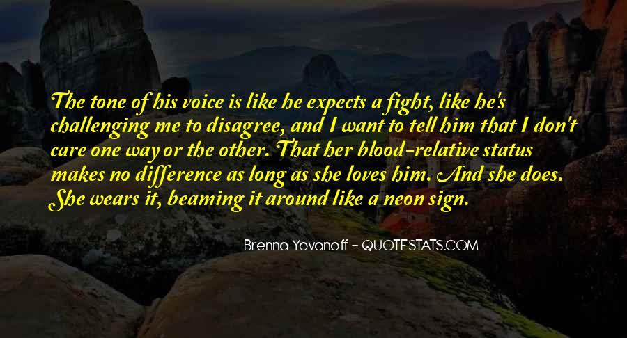 He Loves Me Like Quotes #1370238