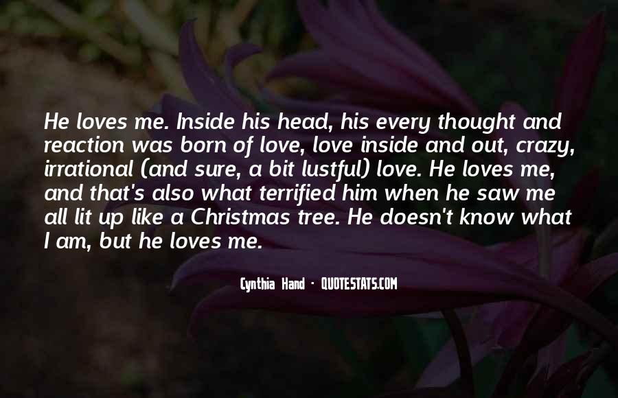 He Loves Me Like Quotes #394315