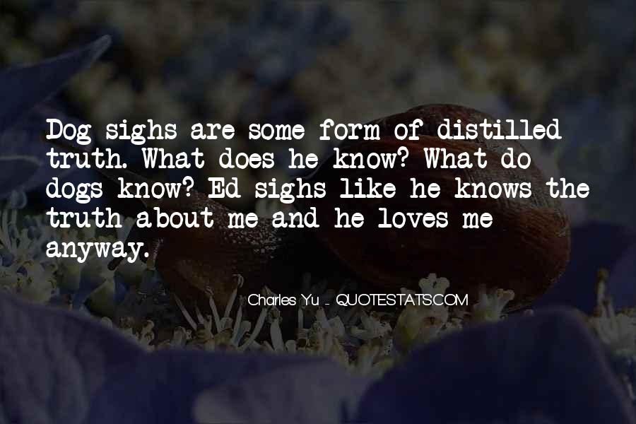He Loves Me Like Quotes #501949