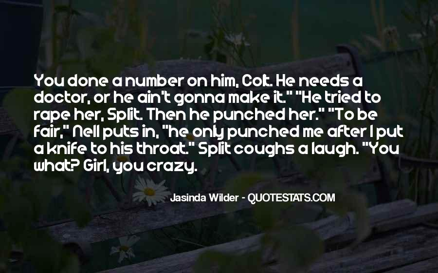 He Make Me Laugh Quotes #1172248