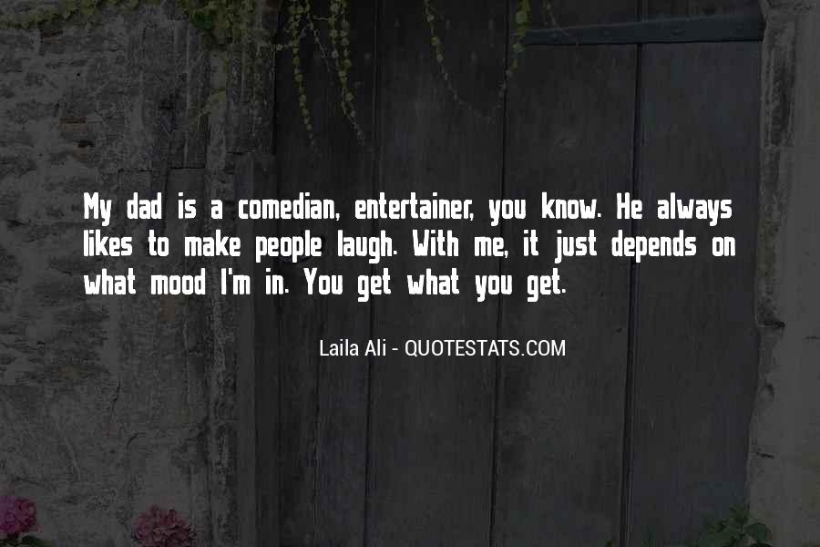 He Make Me Laugh Quotes #1758530