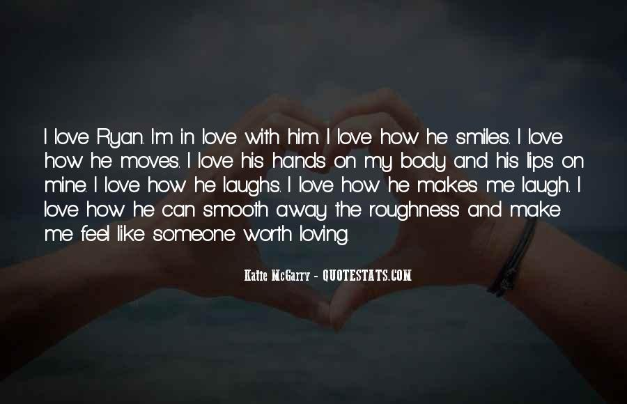 He Make Me Laugh Quotes #625616