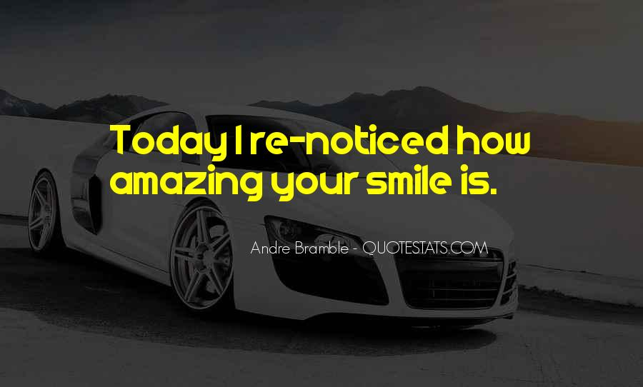 He Makes Her Smile Quotes #161192