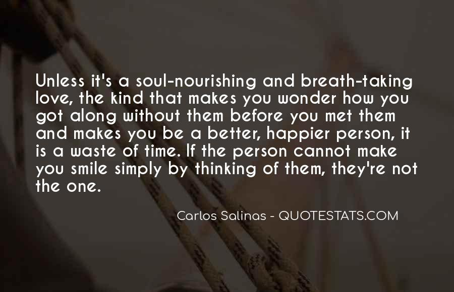 He Makes Her Smile Quotes #161863