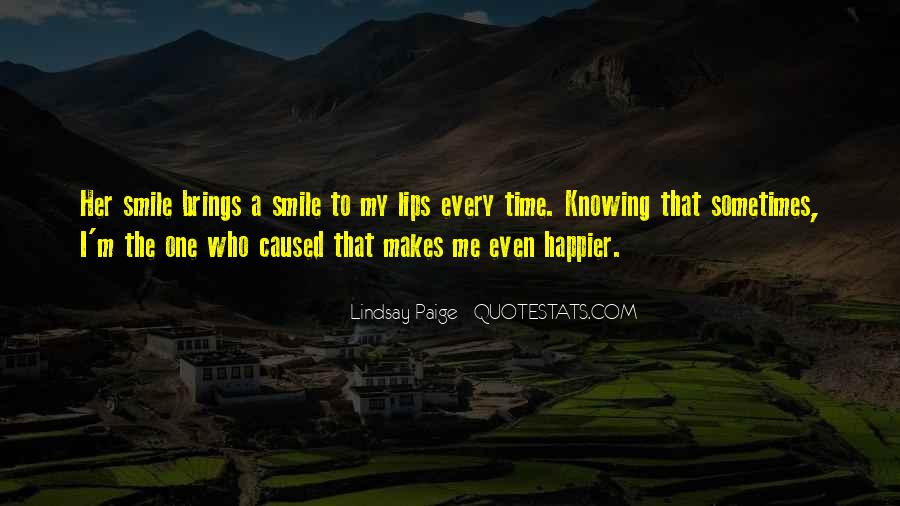 He Makes Her Smile Quotes #162350