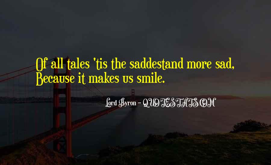 He Makes Her Smile Quotes #166220