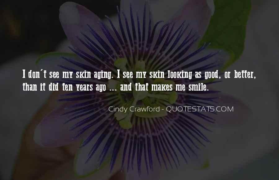 He Makes Her Smile Quotes #183187