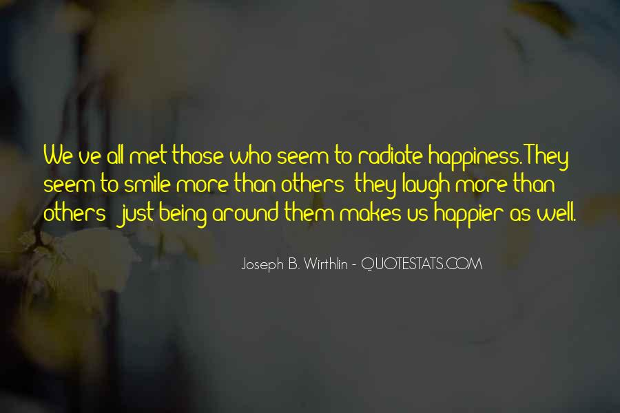 He Makes Her Smile Quotes #213034