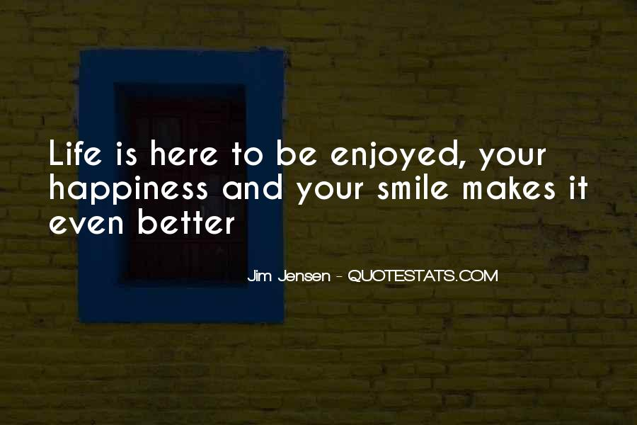 He Makes Her Smile Quotes #218311