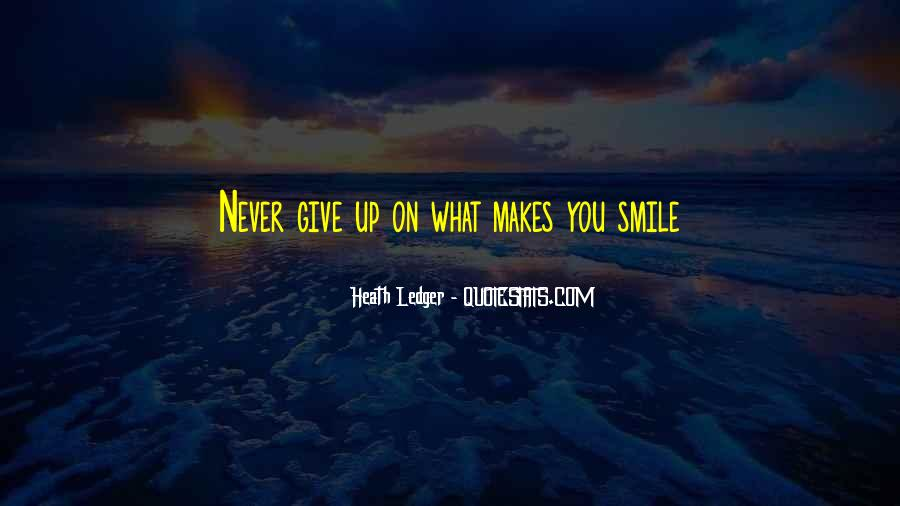 He Makes Her Smile Quotes #47418