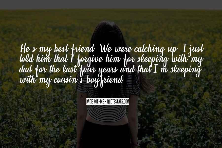 He My Best Friend Not My Boyfriend Quotes #153581