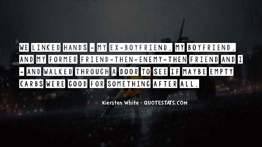 He My Best Friend Not My Boyfriend Quotes #293243