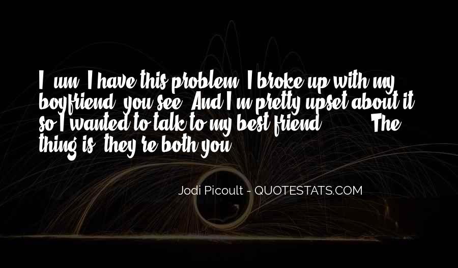 He My Best Friend Not My Boyfriend Quotes #296153