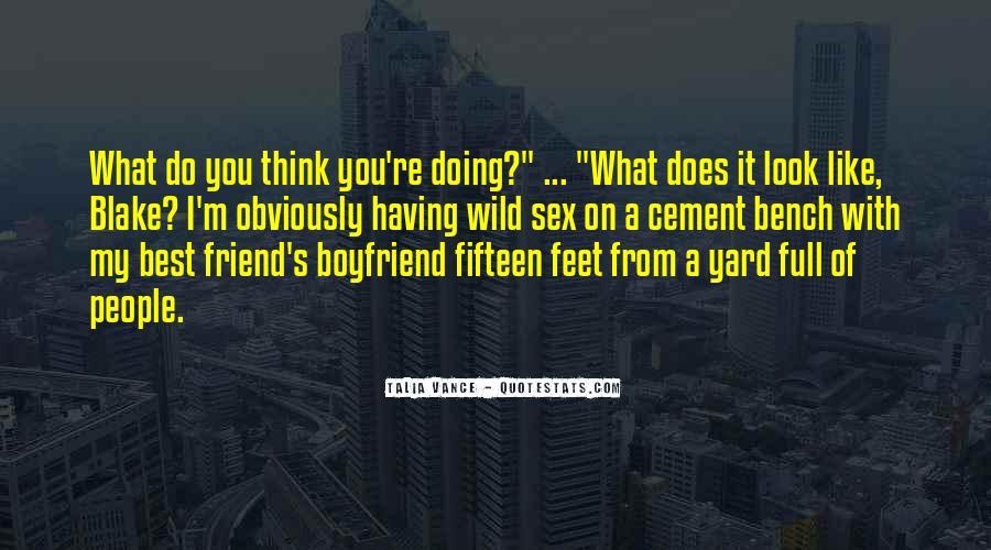He My Best Friend Not My Boyfriend Quotes #310062