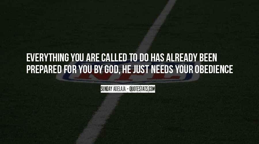 He Needs You Quotes #383553