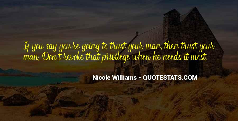 He Needs You Quotes #694874