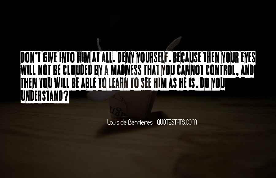 He Not You Quotes #17626