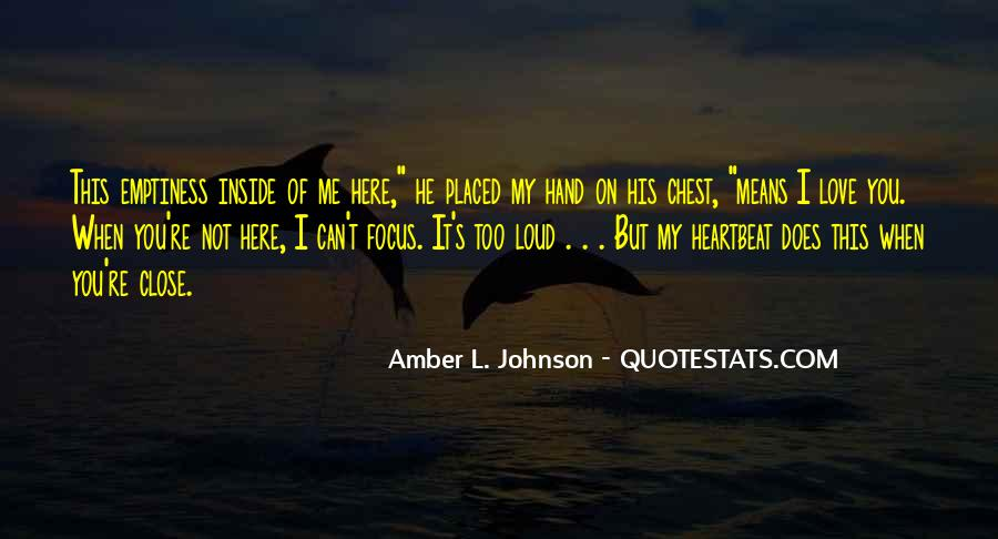 He Not You Quotes #25499