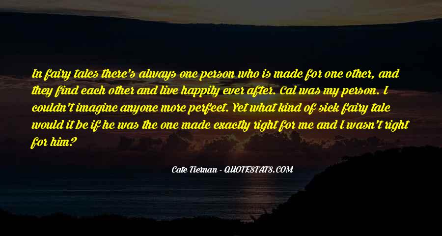 He Perfect For Me Quotes #514055