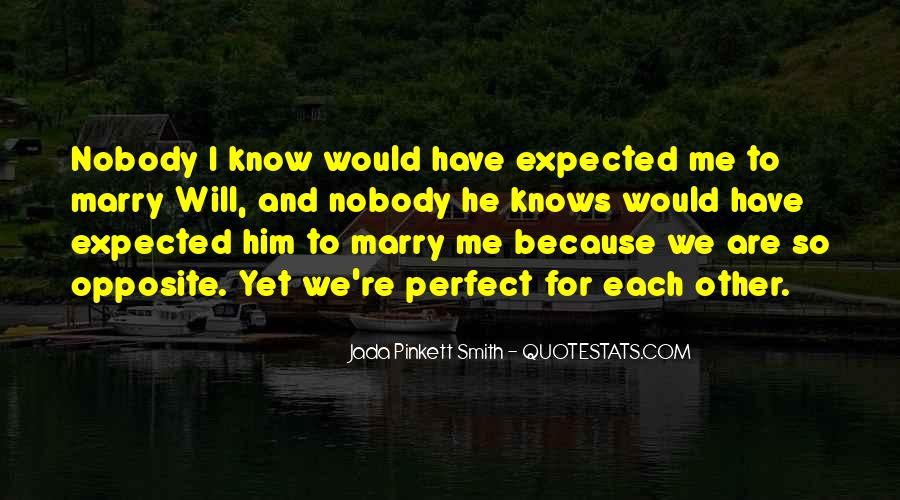 He Perfect For Me Quotes #796439