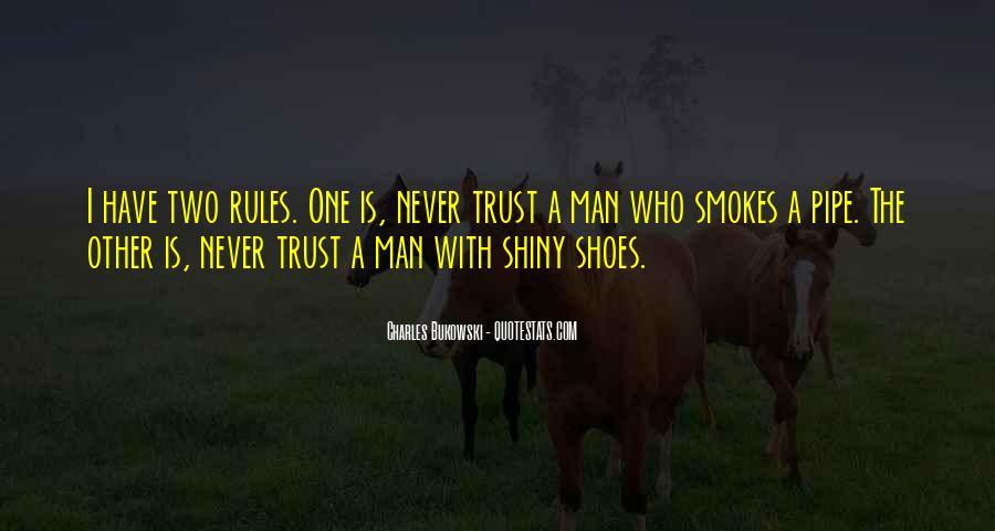 He Smokes Quotes #1104297