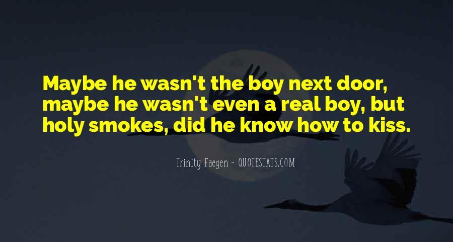 He Smokes Quotes #1483837