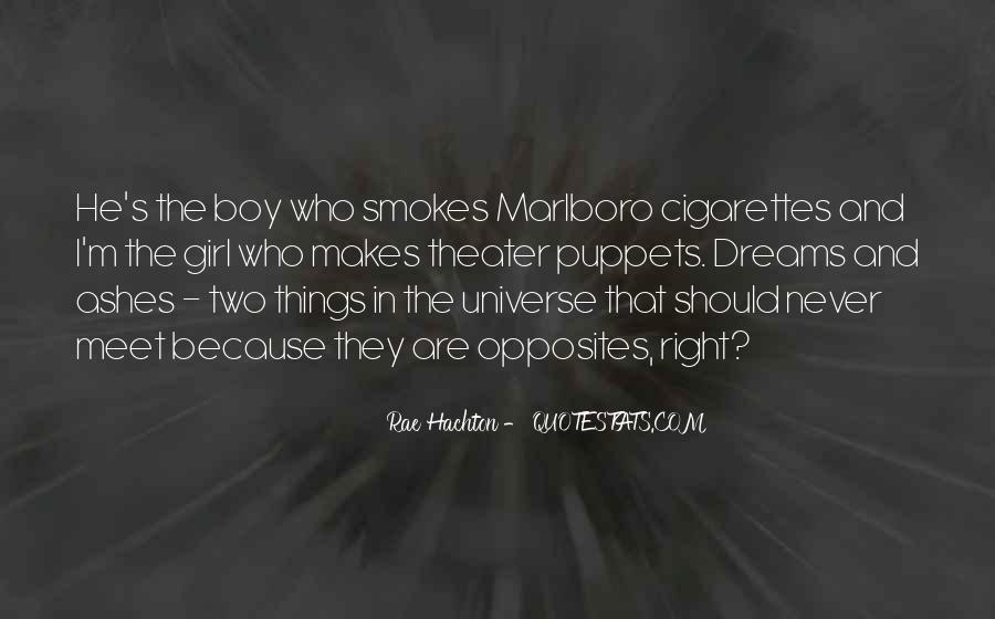 He Smokes Quotes #1571396