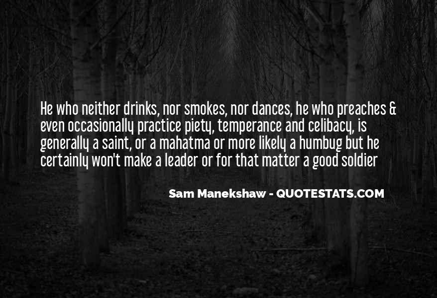 He Smokes Quotes #1639094