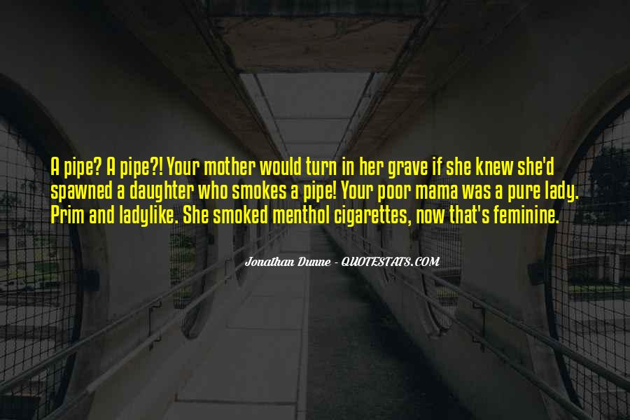He Smokes Quotes #430635