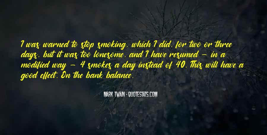 He Smokes Quotes #658287