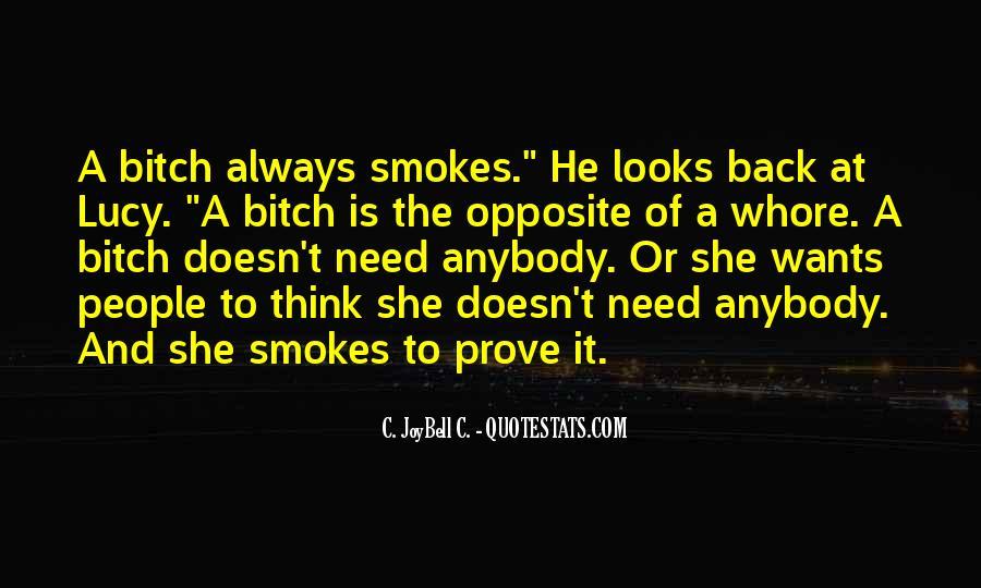He Smokes Quotes #763671