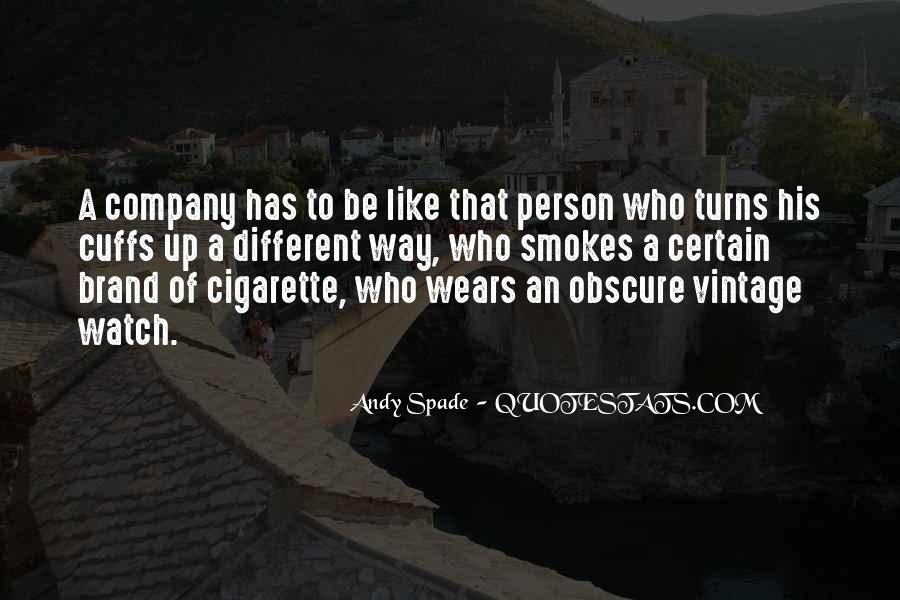 He Smokes Quotes #791834