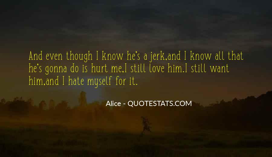 He Still Love Me Quotes #1812605