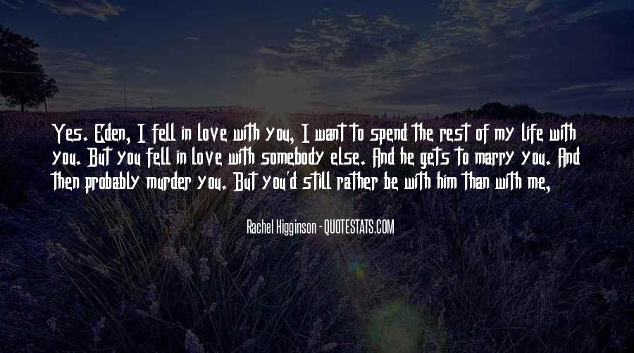 He Still Love Me Quotes #271486