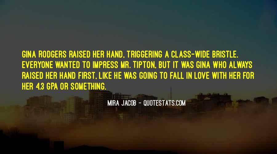 He Wanted Her Quotes #118132