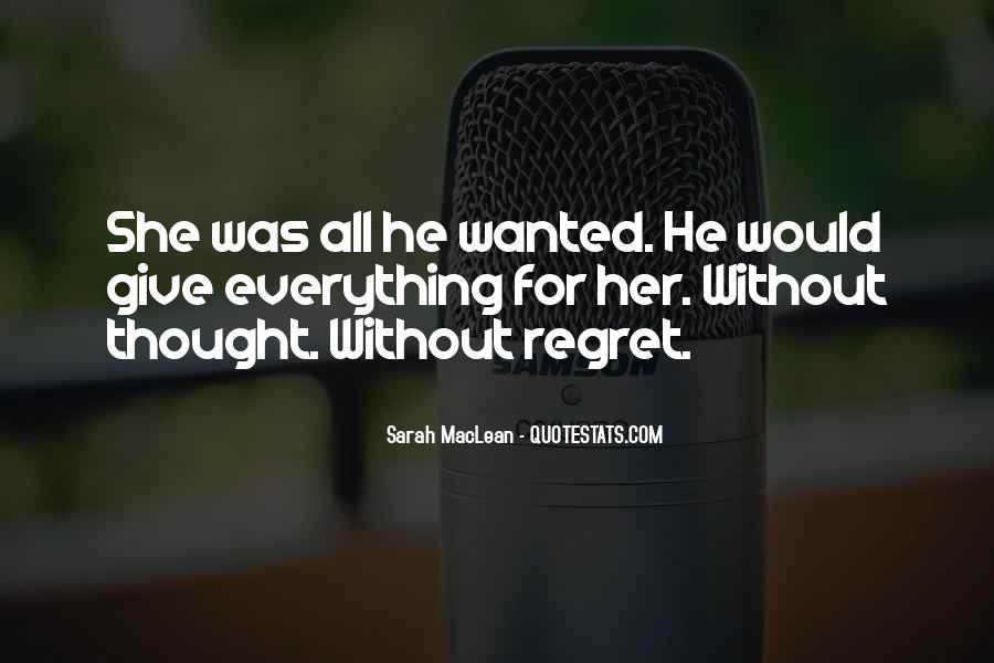 He Wanted Her Quotes #120909