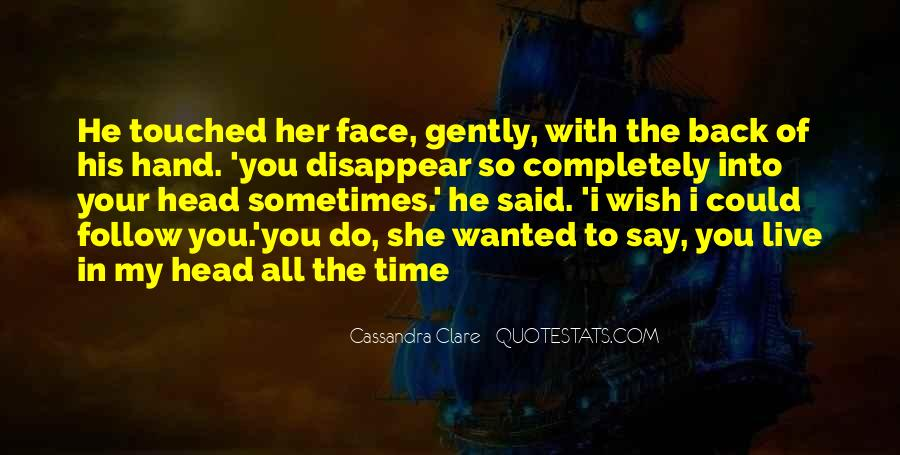 He Wanted Her Quotes #132076