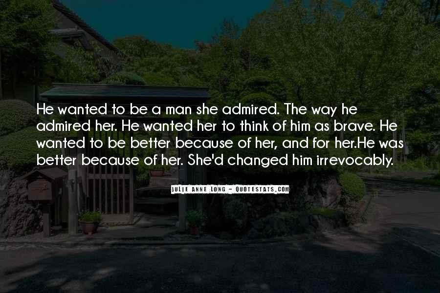He Wanted Her Quotes #145477